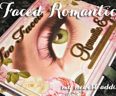 Too Faced Romantic Eye Shadow Collection Review and Swatches