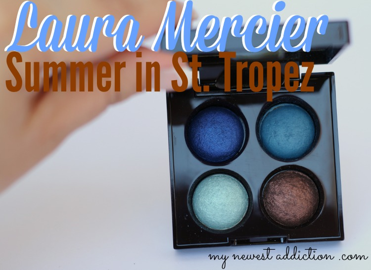 Laura Mercier Summer In St Tropez