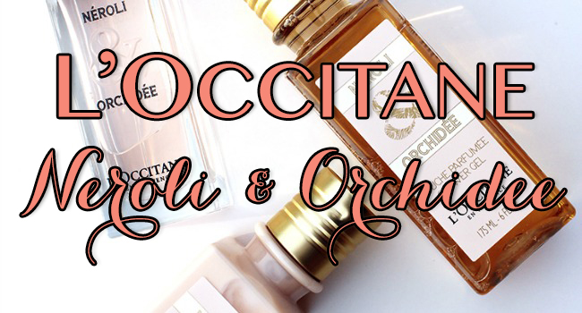 loccitane neroli and orchidee