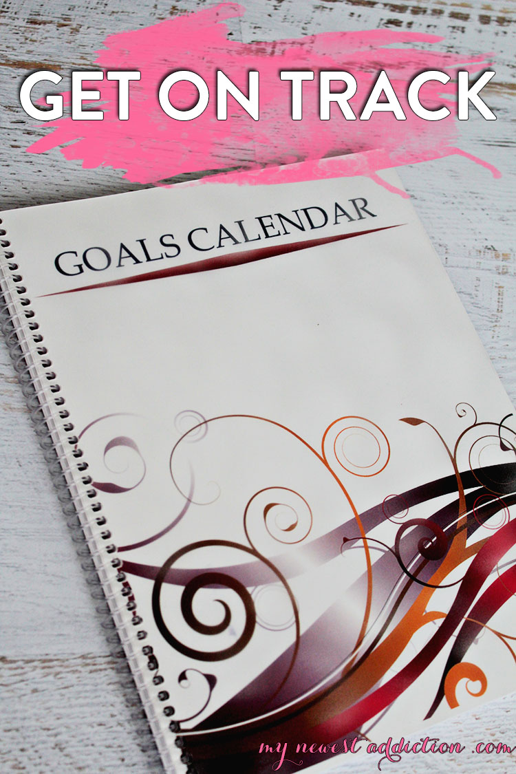 Get On Track with a Goals Calendar