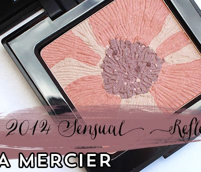 Laura Mercier Sensual Reflections