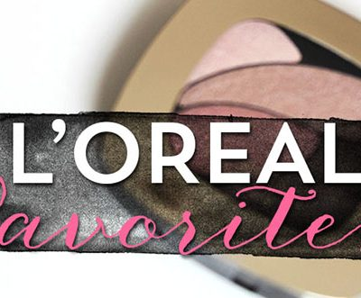 L'Oreal Favorites