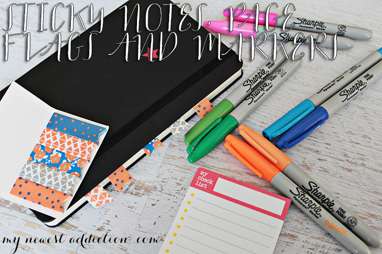 Back To School Organization - Sticky Notes, Page Flags and Markers