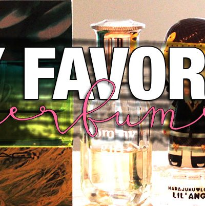 My Favorite Perfumes