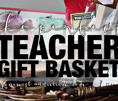 How To Create The Perfect Teacher Gift Basket | Share The Joy