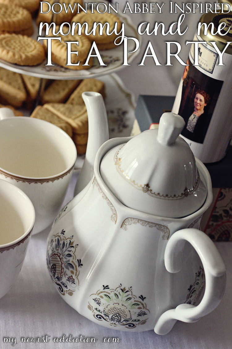 Downtown Abbey Inspired Mommy and Me Tea Party | Cost Plus World Market and #DoTheDownton