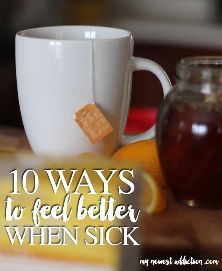 10 Ways To Feel Better When Sick