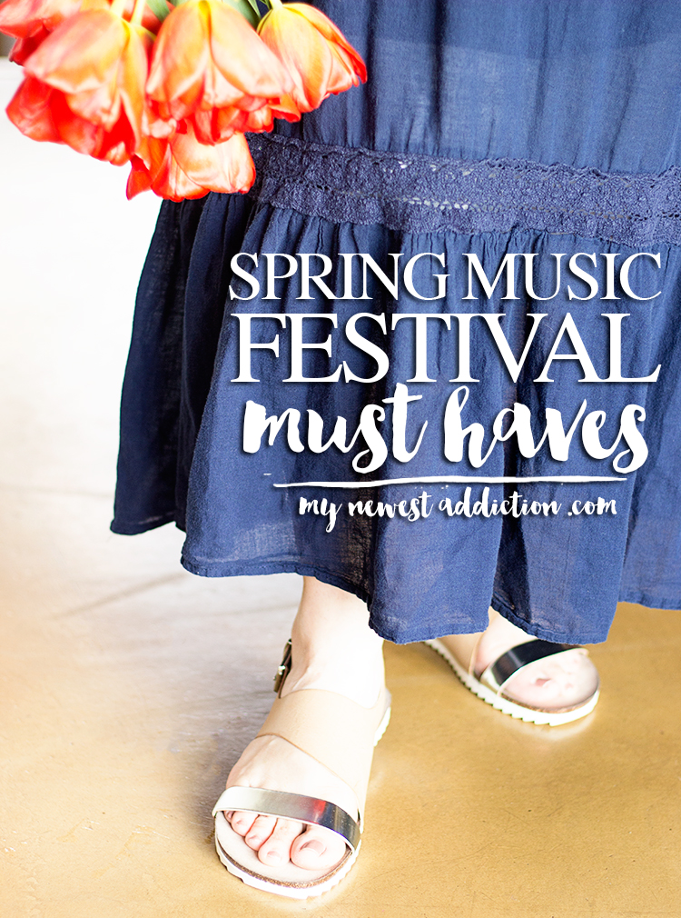 Spring Must Have Items: Spring Music Festival Must Haves