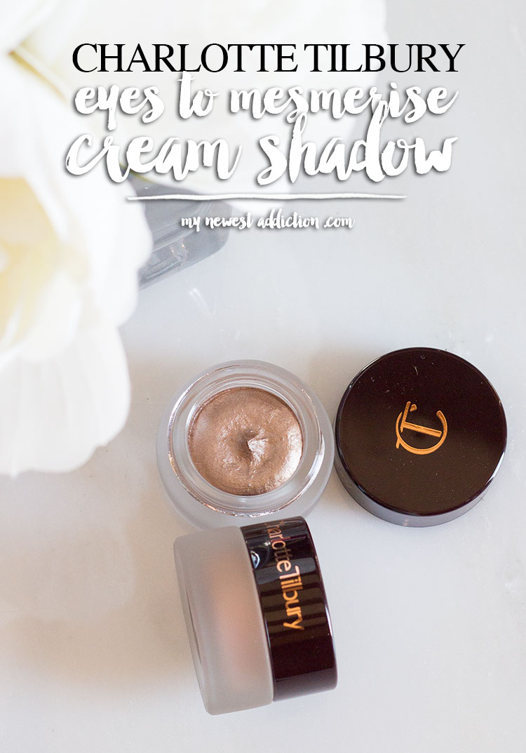 Charlotte Tilbury Eyes To Mesmerise Cream Eyeshadow Review and Swatches