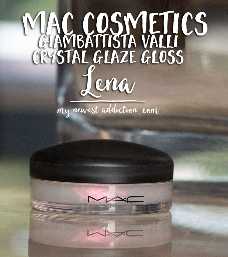 MAC Giambattista Valli Crystal Glaze Gloss in Lena