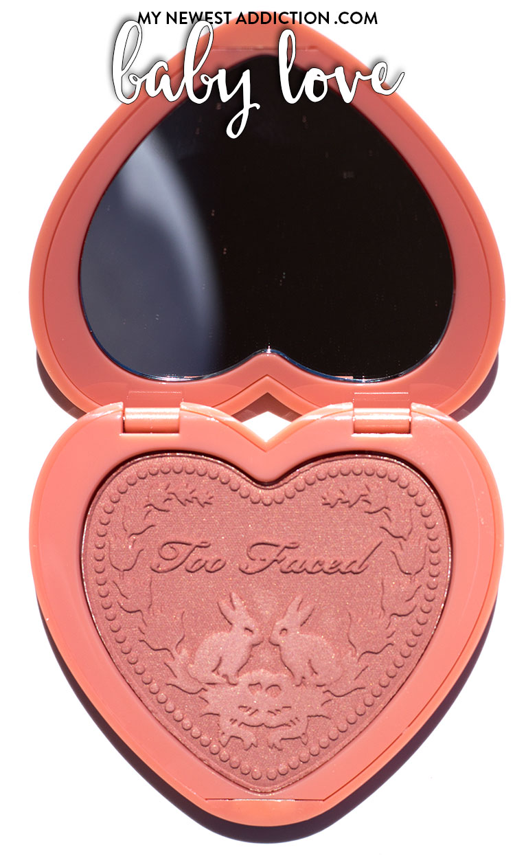 Too Faced Love Flush Blush Baby Love Review and Swatches