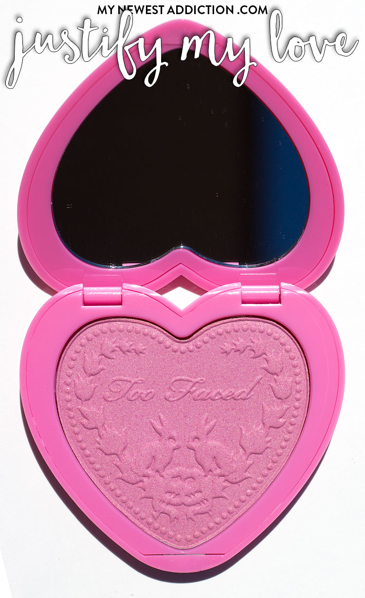 Too Faced Love Flush Blush Justify My Love Review and Swatches
