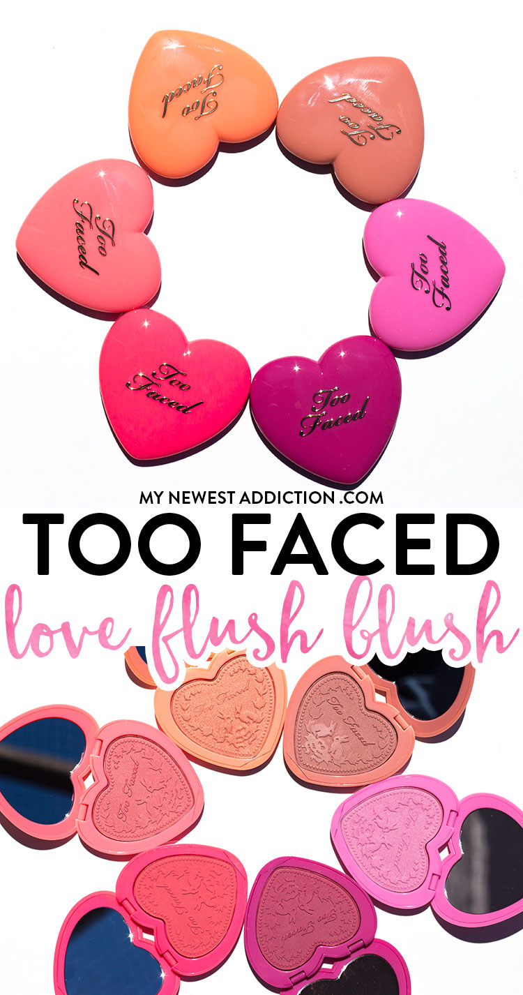 Too Faced Love Flush Blush Review and Swatches