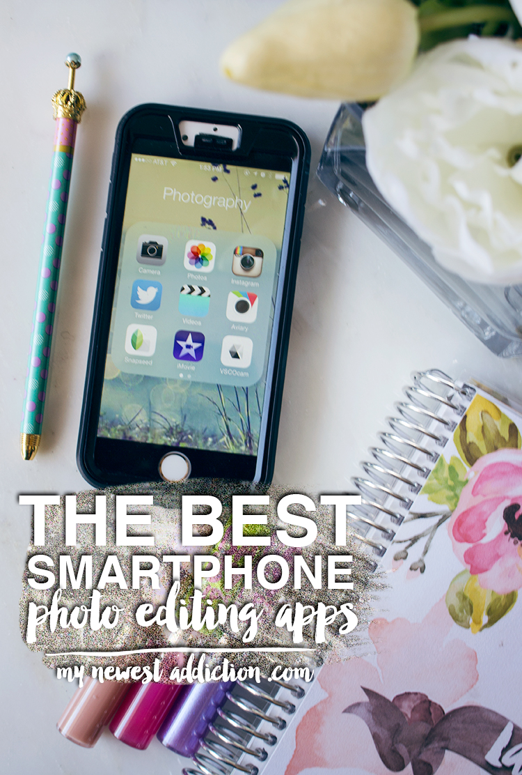 The Best Smartphone Photo Editing Apps