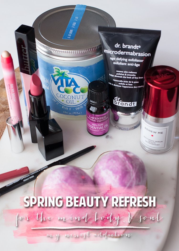 Spring Beauty Refresh for the Mind, Body, & Soul