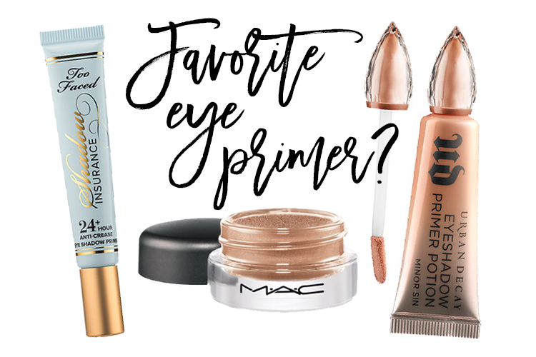 What is your favorite eye primer?